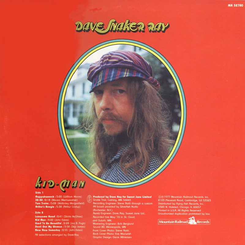 Personnel:  Dave Ray solo  Released 01/77 by Mountain Railroad Records, Inc. and distributed by Flying Fish